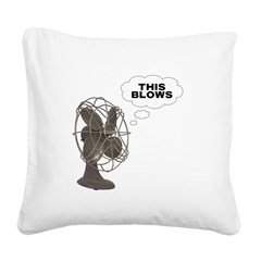 FIN-this-blows.png Square Canvas Pillow