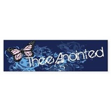 Thee Anointed Bumper Bumper Sticker