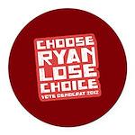 Choose Ryan Lose Choice Round Car Magnet