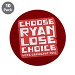 "Choose Ryan Lose Choice 3.5"" Button (10 pack)"