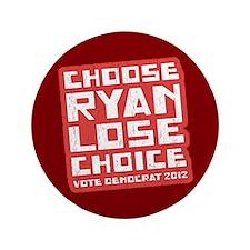 "Choose Ryan Lose Choice 3.5"" Button"