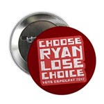 "Choose Ryan Lose Choice 2.25"" Button (100 pack)"