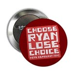 "Choose Ryan Lose Choice 2.25"" Button"
