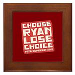 Choose Ryan Lose Choice Framed Tile