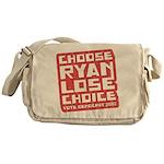 Choose Ryan Lose Choice Messenger Bag