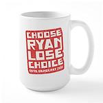 Choose Ryan Lose Choice Large Mug