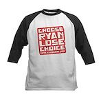 Choose Ryan Lose Choice Kids Baseball Jersey