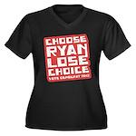 Choose Ryan Lose Choice Women's Plus Size V-Neck D