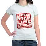 Choose Ryan Lose Choice Jr. Ringer T-Shirt