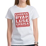Choose Ryan Lose Choice Women's T-Shirt