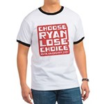 Choose Ryan Lose Choice Ringer T
