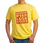 Choose Ryan Lose Choice Yellow T-Shirt