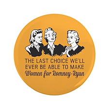 "Women Last Choice 3.5"" Button (100 pack)"