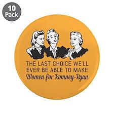 "Women Last Choice 3.5"" Button (10 pack)"