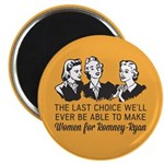 "Women Last Choice 2.25"" Magnet (100 pack)"