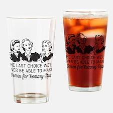 Women Last Choice Drinking Glass