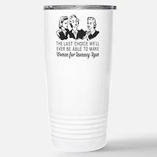 Women Last Choice Travel Mug