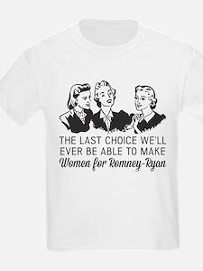 Women Last Choice T-Shirt