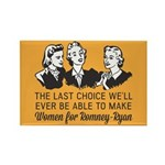 Women Last Choice Rectangle Magnet (100 pack)