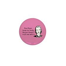 Paul Ryan Loves My Body Mini Button (10 pack)