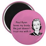 """Paul Ryan Loves My Body 2.25"""" Magnet (10 pack)"""