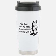 Paul Ryan Loves My Body Stainless Steel Travel Mug