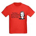 Paul Ryan Loves My Body Kids Dark T-Shirt