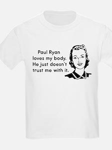 Paul Ryan Loves My Body T-Shirt