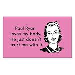 Paul Ryan Loves My Body Sticker (Rectangle 10 pk)