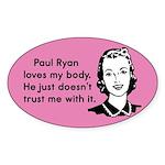 Paul Ryan Loves My Body Sticker (Oval 50 pk)