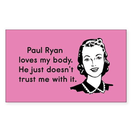 Paul Ryan Loves My Body Sticker (Rectangle)
