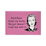 Paul Ryan Loves My Body Rectangle Magnet (100 pack