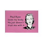 Paul Ryan Loves My Body Rectangle Magnet