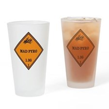 Mad Pyro Placard Drinking Glass