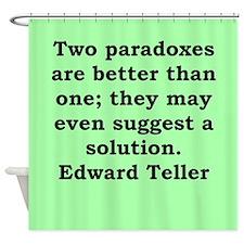 edward teller Shower Curtain