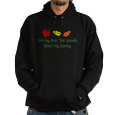 Leaves Steal My Sanity Hoodie