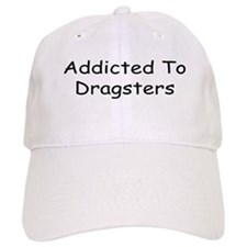 Addicted To Dragsters Baseball Cap
