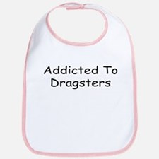 Addicted To Dragsters Bib