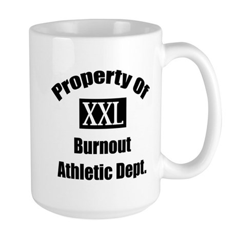 Property of xxl burnout athletic department Large