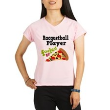 Racquetball Player Funny Pizza Performance Dry T-S