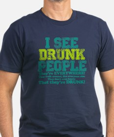 I See Drunk People T