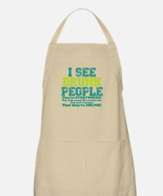 I See Drunk People Apron