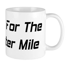 I Live For The Quarter Mile Mug