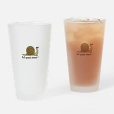 Full speed ahead Drinking Glass