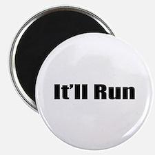 It'll Run Magnet