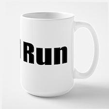 It'll Run Large Mug