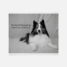 Shetland Sheepdogs Rock my Universe Throw Blanket
