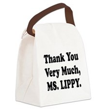 thank you ms lippy.png Canvas Lunch Bag