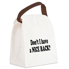 nice rack.png Canvas Lunch Bag
