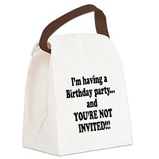 not invited.png Canvas Lunch Bag